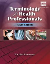 Terminology for Health Professionals: Edition 6