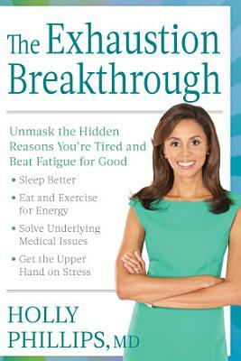 The Exhaustion Breakthrough PDF
