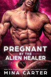 Pregnant by the Alien Healer