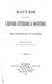 Notes pour servir à l'histoire littéraire & dogmatique du droit international en Angleterre: Page1