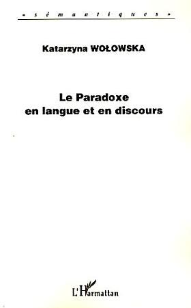 Le paradoxe en langue et en discours PDF