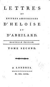 Lettres et épitres amoureuses d'Héloǐse et d'Abeilard: Volume1