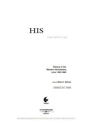 History in Dispute  Slavery in the Western hemisphere  circa 1500 1888 PDF