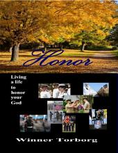 Honor: Living a Life to Honor Your God