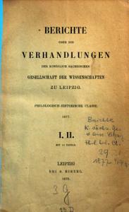 Berichte   ber die Verhandlungen der K  nigl  S  chsischen Gesellschaft der Wissenschaften  Philologisch Historische Klasse PDF