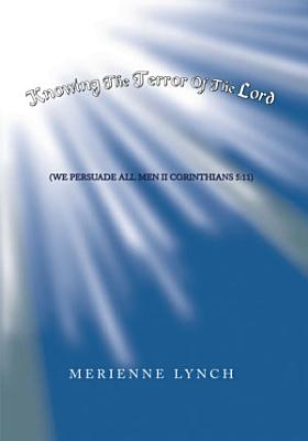 Knowing the Terror of the Lord PDF