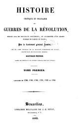 Histoire critique et militaire des guerres de la révolution: rédigée sur de nouveaux documents, et augmentée d'un grand nombre de cartes et plans, Volume1