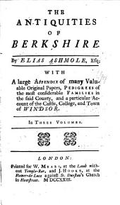 The Antiquities of Berkshire: Volume 1