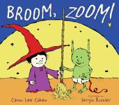 Broom, Zoom!: with audio recording