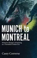 Munich to Montreal