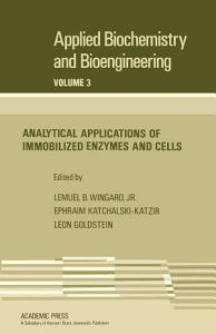 Analytical Applications of Immobilized Enzymes and Cells