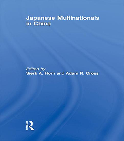 Japanese Multinationals in China PDF