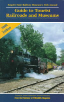 Guide to Tourist Railroads and Museums