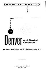 How To Get A Job In Denver And Central Colorado Book PDF