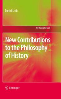 New Contributions to the Philosophy of History Book