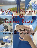 Wedding Planner for the Summer Bride