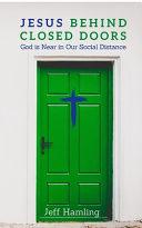 Jesus Behind Closed Doors Book