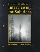 Learner s Workbook for Interviewing for Solutions