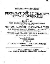 Diss. theol. de propagatione et gradibus, peccati originalis