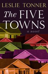 The Five Towns: A Novel