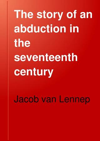 The Story of an Abduction in the Seventeenth Century PDF