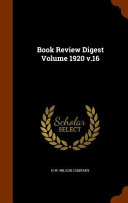 Book Review Digest Volume 1920