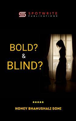 Bold    Blind