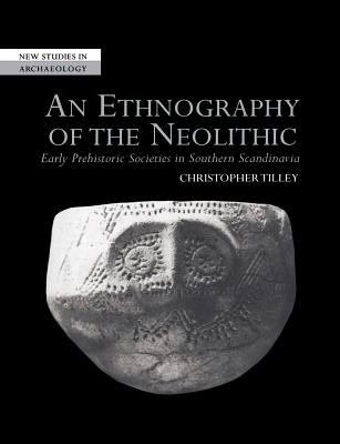 An Ethnography of the Neolithic