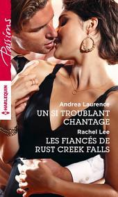 Un si troublant chantage - Les fiancés de Rust Creek Falls