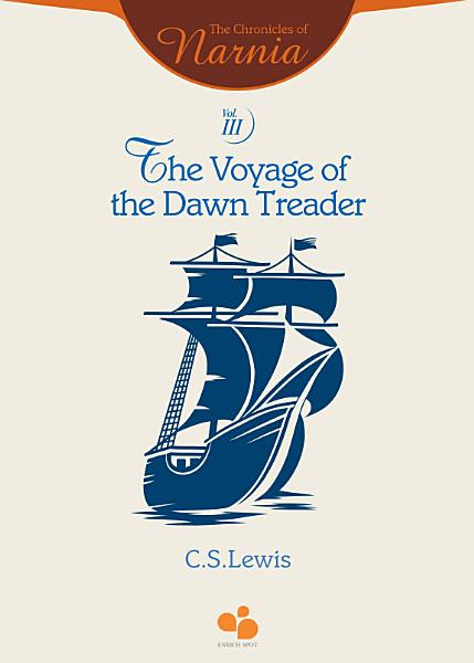 Download The Chronicles of Narnia Vol III  The Voyage of the Dawn Treader Book