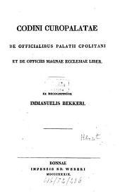 De officialibus Palatii Constantinopolitani et de officiis magnae ecclesiae liber