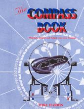 The Compass Book: Maintain, Repair and Adjust Your Own Compass