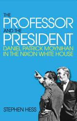 The Professor And The President Book PDF
