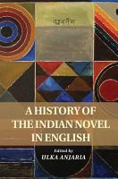 A History of the Indian Novel in English PDF