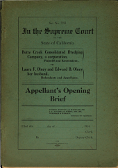 In the Supreme Court of the State of California, Butte Creek Consolidated Dredging Company, a Corporation, Plaintiff and Respondent, Vs. Laura F. and Edward B. Olney, Her Husband, Defendants and Appellants: Appellants' Opening Brief