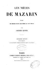 Les nièces de Mazarin: études de mœurs et de caractères au XVIIe siècle