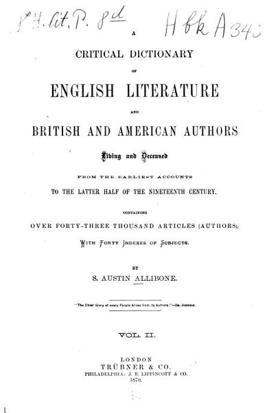 Download Critical Dictionary of English Literature  and British and American Authors  Living and Deceased  from the Earliest Accounts to the Middle of the Nineteenth Century Book