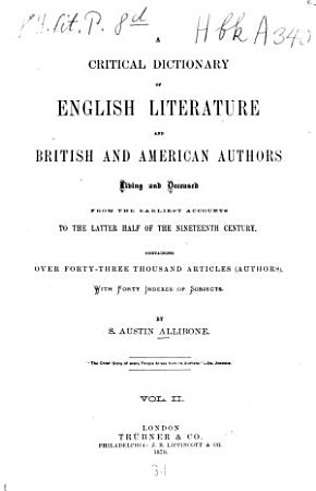 Critical Dictionary of English Literature  and British and American Authors  Living and Deceased  from the Earliest Accounts to the Middle of the Nineteenth Century PDF