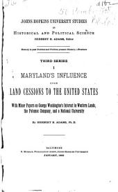 Maryland's Influence Upon Land Cessions to the United States: Issues 1-12
