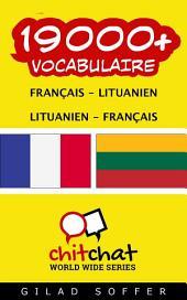 19000+ Français - Lituanien Lituanien - Français Vocabulaire