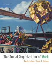 The Social Organization of Work: Edition 5