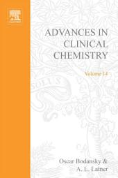 Advances in Clinical Chemistry: Volume 14
