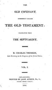 The holy Bible, tr. from the Gr., by C. Thomson