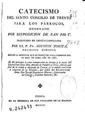 Catecismo del Santo Concilio de Trento para los párrocos: ordenado por disposición de San Pio V