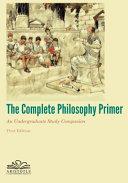 The Complete Philosophy Primer PDF