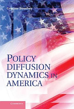 Policy Diffusion Dynamics in America PDF