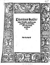 Tiberinus Keiserlicher Maiestat capellon cum privilegio an denn hellen und schwartzen Hauffenn