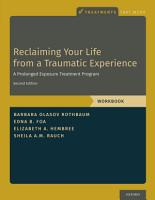 Reclaiming Your Life from a Traumatic Experience PDF