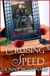 Crusing Speed (Contemporary Romance, Humor): Based on the Art Of Love Series