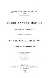Annual Report of the Boston Board of Trade, Merchants Exchange ...